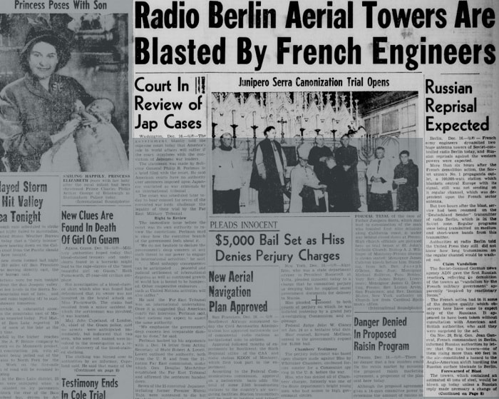 Radio Berlin Aerial Towers Are  Blasted By French Engineers Russian Reprisal Expected / Madera Tribune, Volume 16, Number 114, 16 December 1948